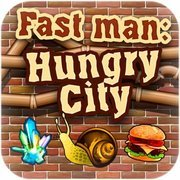 Fast man Hungry City HD
